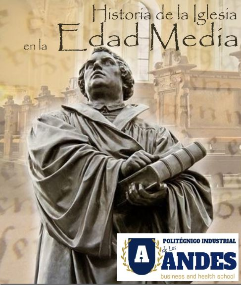 Historia de la Iglesia en la Edad Media I